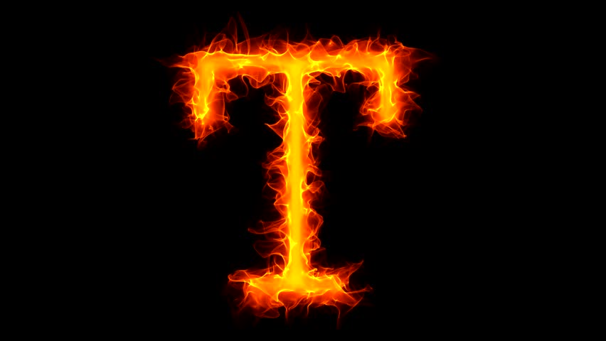 Letter T on fire