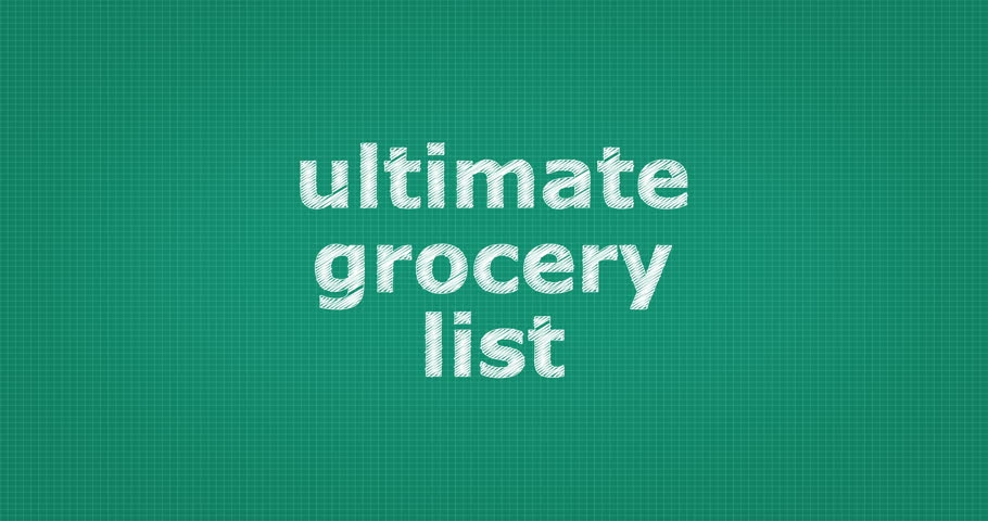 Writing or sketching a word ULTIMATE GROCERY LIST  | Shutterstock HD Video #15106975