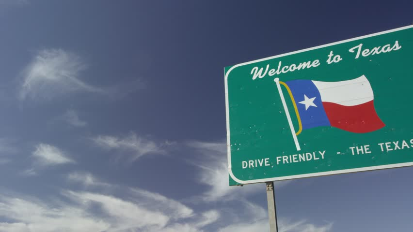 """Welcome to Texas"" State Sign